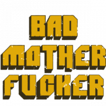 bad mother fucker - pulp fiction