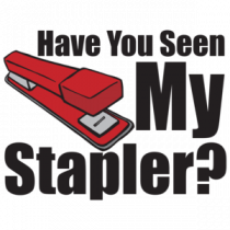 Have You Seen My Stapler - Office Space